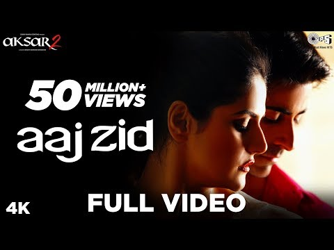 Xxx Mp4 Aaj Zid Full Song Video Aksar 2 Arijit Singh Mithoon Zareen Khan Gautam Rode 3gp Sex