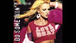 Britney Spears - Do Somethin (DJ Monk's Radio Edit) (Audio)