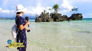 Dünyayı Geziyorum -  Filipinler - 17 Eylül 2017