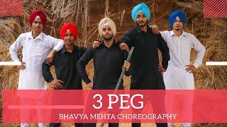 3 PEG | BHANGRA | SHARRY MANN | BHAVYA MEHTA & TEAM