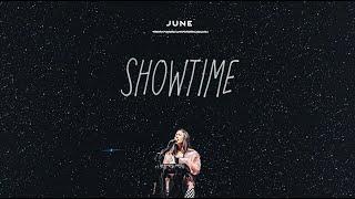 SHOWTIME 🎶 June Vlog