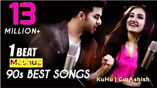 90's Bollywood Songs | 1 BEAT Mashup | KuHu Gracia | Ft GurAshish Singh |