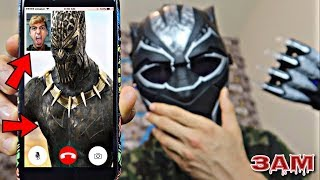DO NOT FACETIME BLACK PANTHER AT 3AM!! *OMG HE CAME TO MY HOUSE*