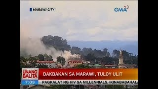 UB: Bakbakan sa Marawi, tuloy ulit