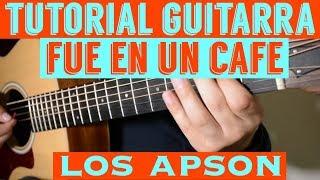 Fue En Un Cafe - Tutorial de Guitarra ( Los Apson ) Para Principiantes