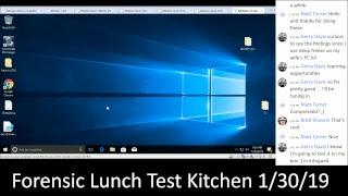 Forensic Lunch Test Kitchen 1/30/19 Windows 10 Deep Freeze