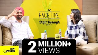 Diljit Dosanjh Interview with Anupama Chopra (Part 1) | Face Time