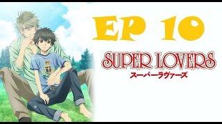 Super Lovers Episode 10