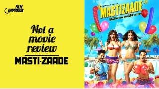 Mastizaade | Not A Movie Review | Sucharita Tyagi | Film Companion