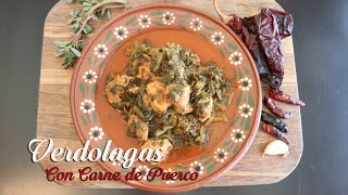 Verdolagas Con Carne de Puerco / Purslane with Pork (How To)