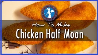 Chicken Half Moon