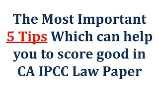 How to write CA IPCC Law Paper to gain Excellent Marks 5 Tips Must Watch  (Hindi)
