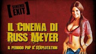 Il cinema di Russ Meyer - Pt. 2