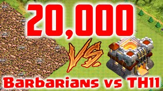 Clash of Clans - 20,000 Subscribers! | Mass Barbarians vs TH11