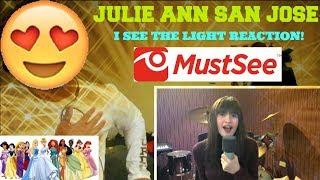 JULIE ANN SAN JOSE: I see the Light cover (Tangled OST) REACTION! (SHE'S A PRINCESS) #JulieAnn