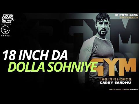 GYM (Full Song) Garry Sandhu   Latest Punjabi Song 2018