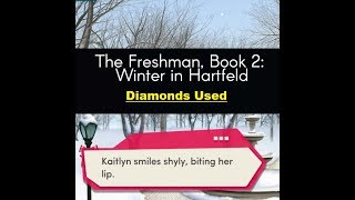Choices: Stories You Play - The Freshman Book 2 Chapter 1 Diamonds Used