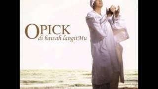 Opick - DenganMu Ku Hidup