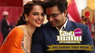 Tanu Weds Manu Returns | Kangana Ranaut & R. Madhavan