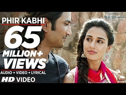 PHIR KABHI Video Song   M.S. DHONI -THE UNTOLD STORY   Arijit Singh   Sushant Singh Disha Patani