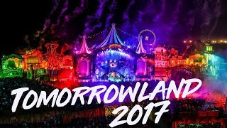 My Official Tomorrowland Aftermovie - 2017