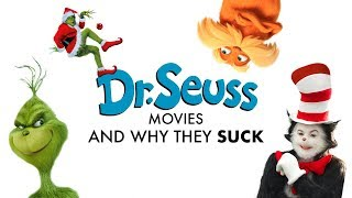 Dr. Seuss Movies: Why They Suck