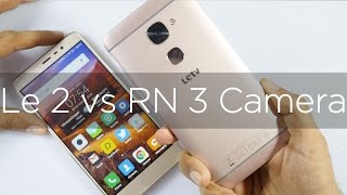 LeEco Le 2 Camera Review Compared with Redmi Note 3
