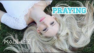 Praying - Kesha (Cover by Madi Lee)