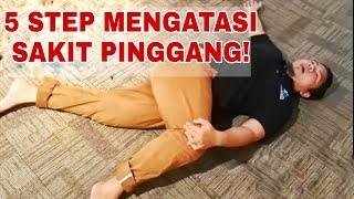 5 STEP SENAMAN untuk SAKIT PINGGANG!