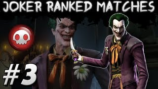 Joker Online Ranked Matches #3 - Not using enough of anything ha!