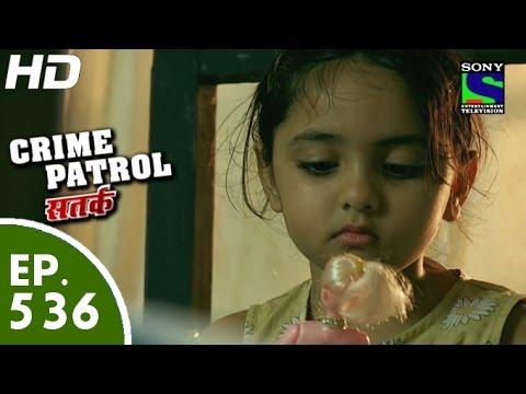 Crime Patrol - क्राइम पेट्रोल सतर्क -Ankahee Part-II- Episode 536 - 26th July, 2015