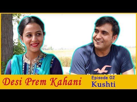 Xxx Mp4 Desi Prem Kahani Episode 02 Kushti Lalit Shokeen Films 3gp Sex