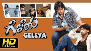 New Kannada Movie Full HD 2015 | Geleya - ಗೆಳೆಯ | Prajwal Devaraj, Tharun Chandra, Keerath Bhattal