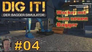 Wacker mit 'nem neuen Bagger! ★ DIG IT! #4 Der Bagger-Simulator ★ Mini Let's play Dig it!