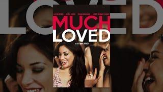 Much Loved (VOST)