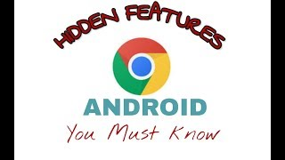 (Latest) Hidden features in android chrome | Tech Blizz