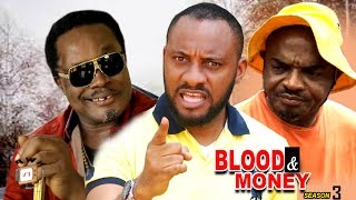 Blood & Money Season 3  - 2017 Latest Nigerian Nollywood Movie