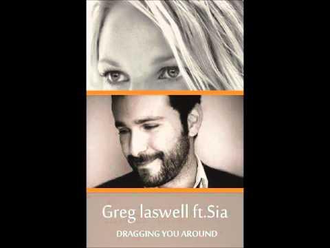 Greg Laswell ft. Sia - Dragging you around -Landline + lyrics