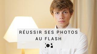 Photo au Flash - Réussir ses images