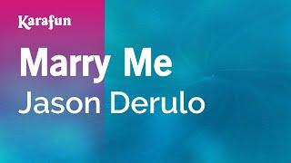 Karaoke Marry Me - Jason Derulo *