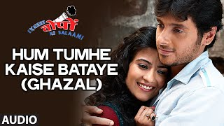 Hum Tumhe Kaise Bataye (Ghazal) AUDIO Song | Ekkees Toppon Ki Salaami | Aman Trikha, Tarannum Mallik