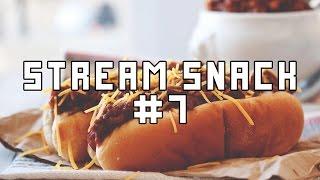 Stream Snack #7