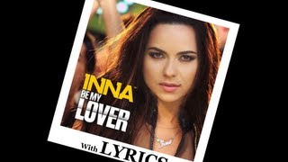 INNA   Be My Lover   [Official Video + Lyrics]