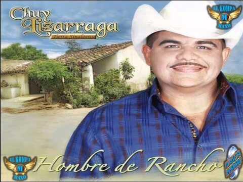 Chuy Lizarraga Disco Nuevo COMPLETO Hombre de Rancho