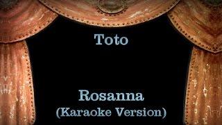 Toto - Rosanna - Lyrics (Karaoke Version)