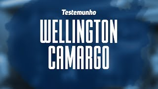 Testemunho de Wellington Camargo