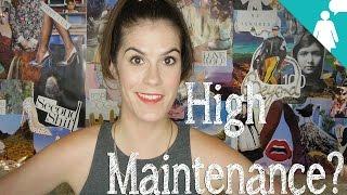 High Maintenance Women