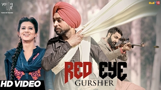 Red Eye - Gursher | R Guru | Latest  Punjabi Songs 2017 |  Young Unit Records