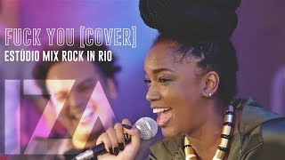 IZA - Fuck You | CeeLo Green [Cover]