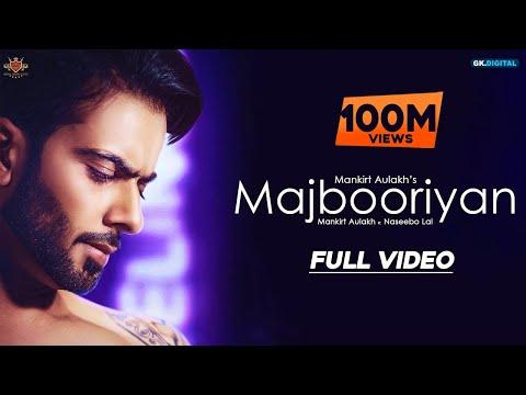 Xxx Mp4 MAJBOORIYAN Mankirt Aulakh OFFICIAL VIDEO Naseebo Lal Deep Jandu New Punjabi Song 2018 3gp Sex